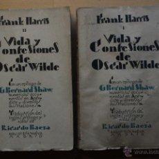 Libros antiguos: FRANK HARRIS: VIDA Y CONFESIONES DE OSCAR WILDE, TOMO I Y II, (BIBLIOTECA NUEVA, MADRID, 1928). Lote 51108395