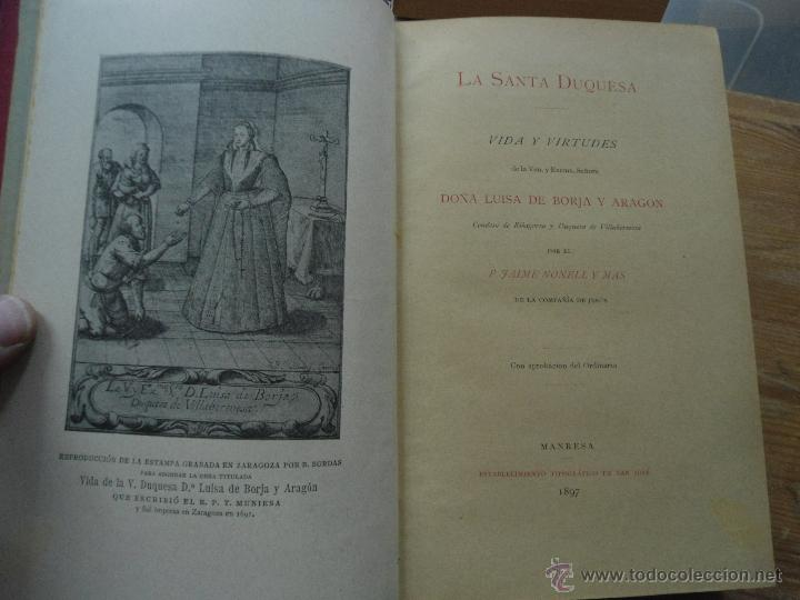 Libros antiguos: Libro vida de la venerable Dª Luisa de Borja y Aragon P. Jaime Nonell 1897 L-9254 - Foto 2 - 51248105