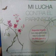 Libri antichi: LIBRO ANTONIO ESCUDERO MI LUCHA CONTRA EL PARKINSON @. Lote 51424093