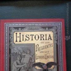 Libros antiguos: HISTORIA BIOGRAFICA DE LOS PRESIDENTES DE LOS ESTADOS UNIDOS.. Lote 51524882