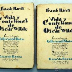 Libros antiguos: VIDA Y CONFESIONES OSCAR WILDE FRANK HARRIS TOMO I Y II BIBLIOTECA NUEVA 1928. Lote 51667370