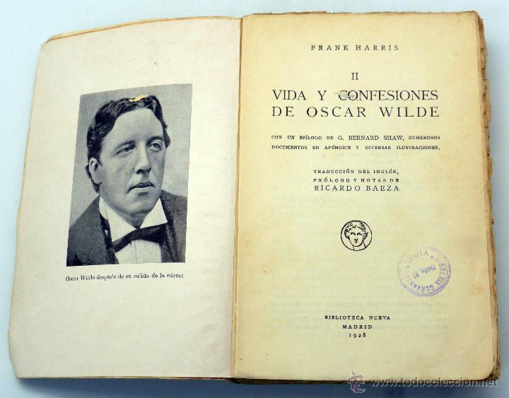 Libros antiguos: Vida y confesiones Oscar Wilde Frank Harris Tomo I y II Biblioteca Nueva 1928 - Foto 5 - 51667370
