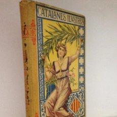 Libros antiguos: CATALANES ILUSTRES . Lote 51924709