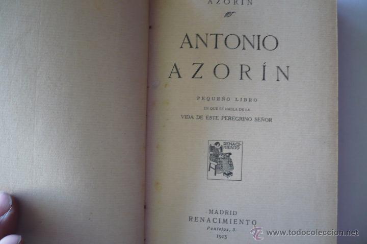 AZORIN -ANTONIO AZORIN-EDIT RENACIIMIENTO 1913 (Libros Antiguos, Raros y Curiosos - Biografías )