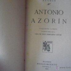 Libros antiguos: AZORIN -ANTONIO AZORIN-EDIT RENACIIMIENTO 1913. Lote 52358095