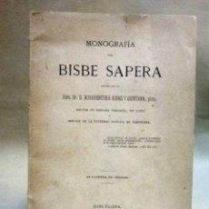Libros antiguos: LIBRO, MONOGRAFIA, BISBE SAPERA, RIBAS Y QUINTANA, ESTAMPA BARCELONESA, 1899. Lote 52995805