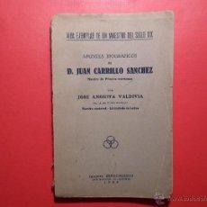 Alte Bücher - Vida ejemplar de un maestro del siglo XIX - José Anguita Valdivia - Imp. Renacimiento - 1929 - 53404928