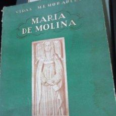 Livres anciens: VIDAS MEMORABLES MARÍA DE MOLINA MERCEDES GAIBROIS RIAÑO DE BALLESTEROS EDIT ESPASA-CALPE AÑO 1936. Lote 53415370