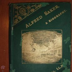 Libros antiguos: ALFRED SAKER, MISSIONARY TO AFRICA, A BIOGRAPHY BY EDWARD BEAN UNDERHILL, AÑO 1884. Lote 53564083