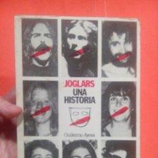 Libros antiguos: EL JOGLARS UNA HISTORIA @. Lote 53729565