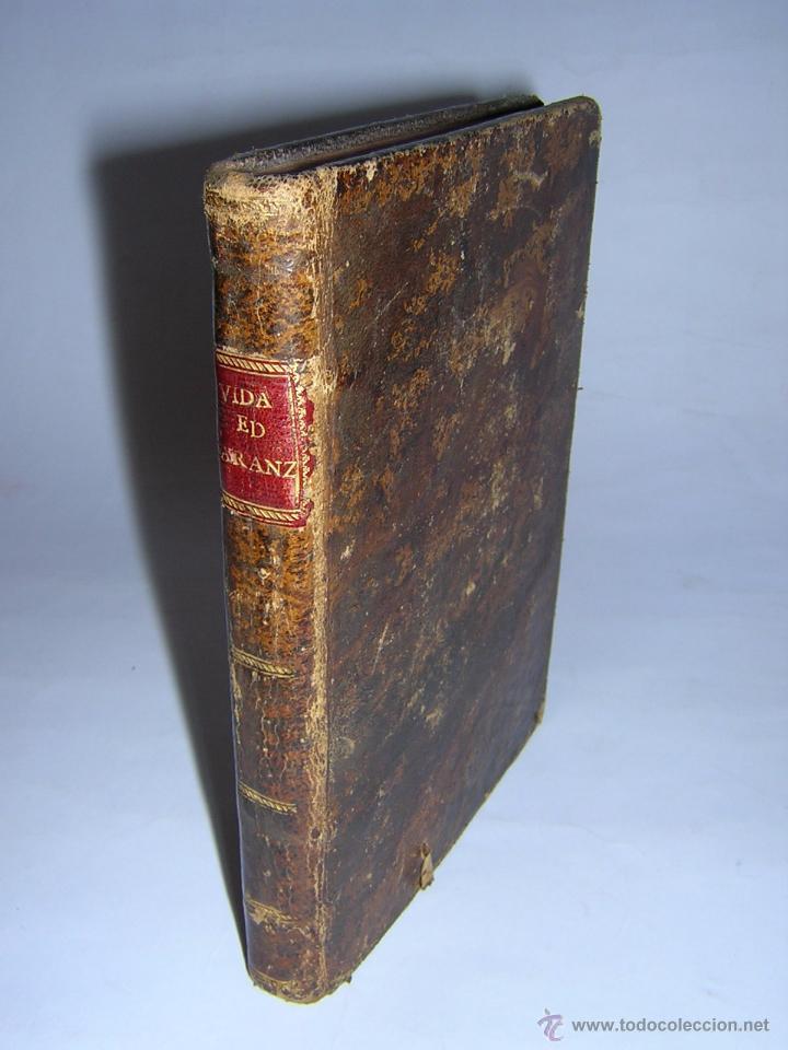 1788 - SALAZAR DE MIRANDA - VIDA DE DON BARTOLOMÉ DE CARRANZA Y MIRANDA, ARZOBISPO DE TOLEDO (Libros Antiguos, Raros y Curiosos - Biografías )