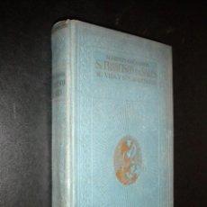 Libros antiguos: FRANCISCO DE SALES SU VIDA Y SUS AMISTADES / M. HENRY-COUANNIER / 1930. Lote 54210884