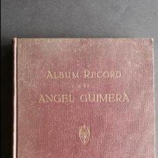 Libros antiguos: ALBUM RECORD A EN ANGEL GUIMERÀ, ANY 1934.. Lote 54390754