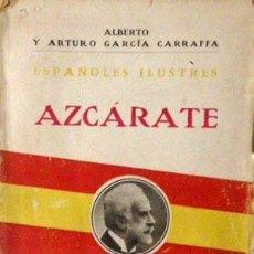 Libros antiguos: GARCIA CARRAFFA : ESPAÑOLES ILUSTRES. AZCÁRATE. 1917.. Lote 54527275