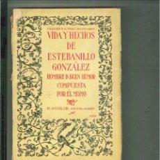 Libros antiguos: VIDA Y HECHOS DE ESTEBANILLO GONZÁLEZ. Lote 54551895