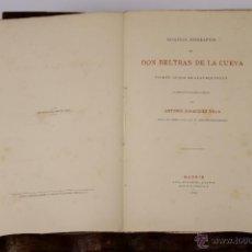 Libros antiguos: 6421 - DON BELTRAN DE LA CUEVA. ANTONIO RODRIGUEZ VILLA. EDIT. LUIS NAVARRO. 1881.. Lote 49637911