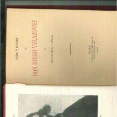 Libros antiguos: VIDA Y OBRAS DE DON DIEGO VELÁZQUEZ. JACINTO OCTAVIO PICÓN. Lote 54809629