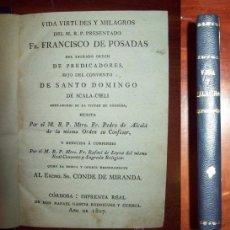 Libros antiguos: ALCALÁ, PEDRO DE. VIDA VIRTUDES Y MILAGROS DEL M.R.P. PRESENTADO FR. FRANCISCO DE POSADAS DEL SAGRAD. Lote 54844012