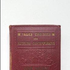 Libros antiguos: PAGES CHOISIES DES AUTEURS CONTEMPORAINS - ANDRE THEURIET - LIBRAIRIE ARMAND COLIN - 1921 - PARIS. Lote 55145585