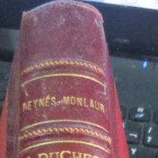 Libros antiguos: LA DUCHESSE DE MONTMORENCY 1600-1666 M. REYNÈS-MONLAUR AÑO 1898 SIGLO XIX. Lote 55705369