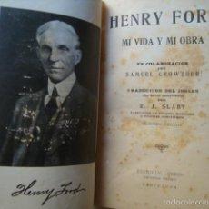 Libri antichi: HENRY FORD - MI VIDA Y MI OBRA (ORBIS REINHOLD WETZIG, 1924). ¡RARO! FORD MOTOR COMPANY LÁMINA. Lote 55867756