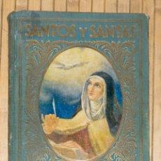 Libros antiguos: SANTOS Y SANTAS. EDITORIAL F. T. D. 1930-1931.. Lote 56046441