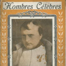 Libros antiguos: NAPOLEON I . HOMBRES CELEBRES. RAMON COSTA EDITOR . ANTERIOR GUERRA CIVIL. ILUSTRACIONES B/N. Lote 56151814