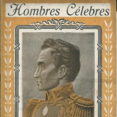 Libros antiguos: SIMON BOLIVAR . HOMBRES CELEBRES. RAMON COSTA EDITOR . ANTERIOR GUERRA CIVIL. ILUSTRACIONES B/N Nº 2. Lote 56151955