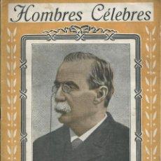 Libros antiguos: CANOVAS DEL CASTILLO . HOMBRES CELEBRES. RAMON COSTA EDITOR . ANTERIOR GUERRA CIVIL. ILUSTRACIONES B. Lote 56152049