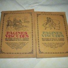 Libros antiguos: PÀGINES VISCUDES JOSEP Mª FOLCH I TORRES (2 LIBROS). Lote 56210744