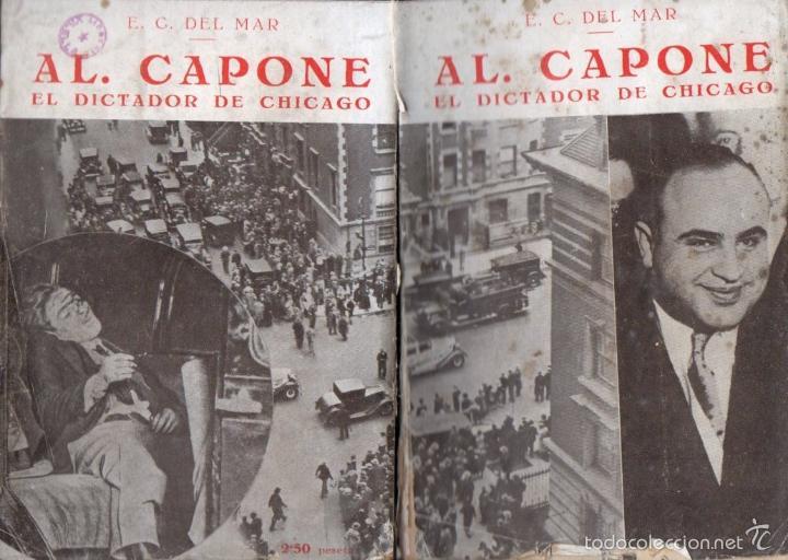E. C. DEL MAR : AL CAPONE EL DICTADOR DE CHICAGO (IBERIA, 1931) (Libros Antiguos, Raros y Curiosos - Biografías )