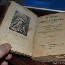Libros antiguos: VIDA Y MILAGROS DE SANTA FILOMENA, VIRGEN Y MARTIR. LLAMADA LA TAUMATURGA. GRANADA. M.SANZ 1847. Lote 56640335