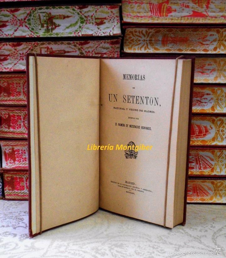 Libros antiguos: MEMORIAS DE UN SETENTON . Natural y vecino de Madrid . Autor : Mesonero Romanos, Ramon de - Foto 3 - 56649856