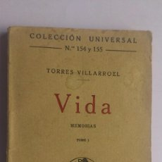 Libros antiguos: VIDA - MEMORIAS DE TORRES VILLARROEL, TOMO I, 1920. Lote 56842902