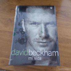 Libros antiguos: DAVID BECKHAM MI VIDA. NUEVO SIN USO CON PRECINTO ORIGINAL. Lote 56853604