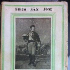 Libros antiguos: DIEGO SAN JOSÉ. VIDA Y MILAGROS DE FERNANDO VII ... 1929. Lote 57022072