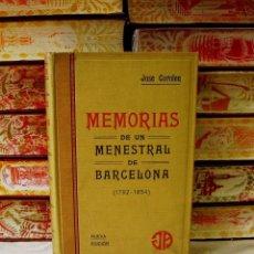 Libros antiguos: MEMORIAS DE UN MENESTRAL DE BARCELONA . ( 1792-1854 ) . AUTOR : COROLEU, JOSÉ . Lote 57078114