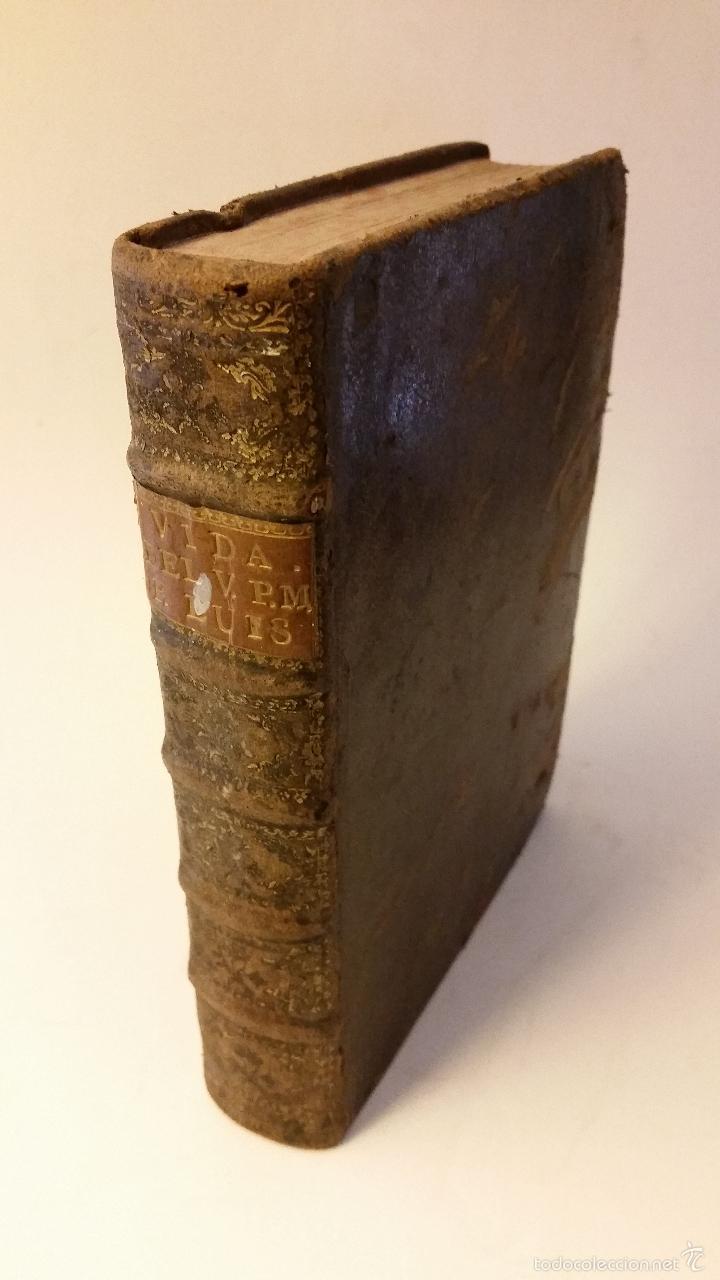 1756 - LUIS MUÑOZ - VIDA Y VIRTUDES DE FRAY LUIS DE GRANADA (Libros Antiguos, Raros y Curiosos - Biografías )