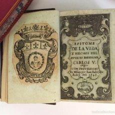 Libros antiguos: EPITOME DE LA VIDA Y HECHOS DEL INVICTO EMPERADOR CARLOS V.- VERA Y FIGUEROA, JUAN ANTONIO DE (1646). Lote 57320800