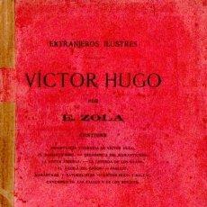 Libros antiguos: E. ZOLA : VICTOR HUGO (LA ESPAÑA MODERNA, C. 1900). Lote 57325176