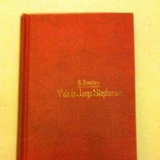 Libros antiguos: GEORGE STEPHENSON. Lote 57447707