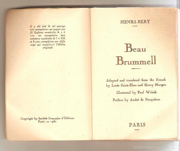 Libros antiguos: BEAU BRUMMELL, HENRI-BERT. EDITADO POR LA SOCIÉTÉ FRANÇAISE DEDITIONS, PARIS 1930 - Foto 2 - 57477877