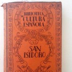 Libros antiguos: SAN ISIDORO DE SEVILLA SIGLO VII. . FRANCISCO VERA, BIBLIOTECA DE CULTURA ESPAÑOLA. Lote 57481345