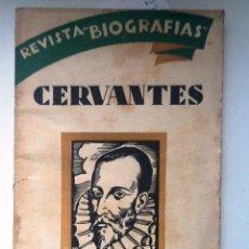 Libros antiguos: CERVANTES 1930 J. GARCIA MERCADAL. REVISTA BIOGRAFIAS AÑO I NUM 12 . Lote 57504463