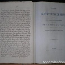 Libros antiguos: SANTA TERESA DE JESUS: VIDA. PUBLICADA BAJO LA DIRECCIÓN DE D. VICENTE DE LA FUENTE. 1873. Lote 50814290