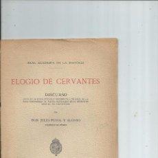 Libros antiguos: 1916 - ELOGIO DE CERVANTES - JULIO PUYOL Y ALONSO. Lote 40862707