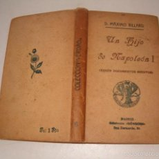 Libros antiguos: DR. MÁXIMO BILLARD. UN HIJO DE NAPOLEÓN I (SEGÚN DOCUMENTOS INÉDITOS). RMT75699. . Lote 58197733
