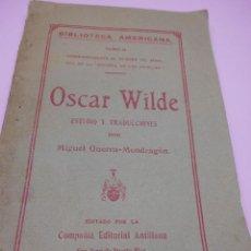 Libros antiguos: OSCAR WILDE. ESTUDIO Y TRADUCCIONES POR MIGUEL GUERRA-MONDRAGON BIBLIOTECA AMERICANA TOMO II. SAN . Lote 58361000