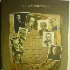 Libros antiguos: TARRAGONA LIBRO EN CATALAN ILUSTRES TARRACONENSES QUE HE CONOCIDO.-POR JOSEP M.ALEGRET 170 PAG.FOTOS. Lote 58560453