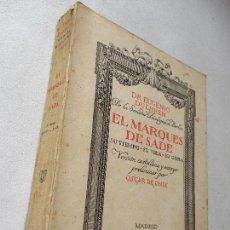 Libros antiguos: DR.EUGENIO DUEHREN,EL MARQUES DE SADE,SU TIEMPO-SU VIDA-SU OBRA-VERSIÓN CASTELLANA:OSCAR DE ONIX-. Lote 59087040